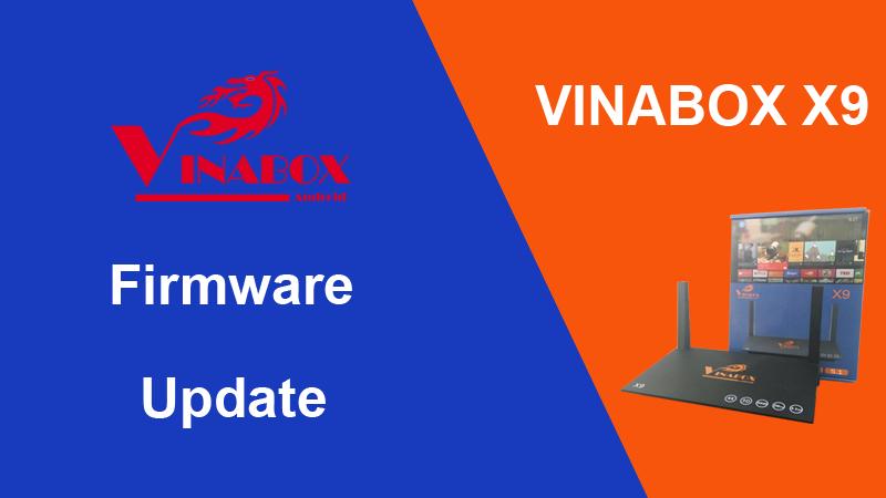 [ Hướng Dẫn ] Up Firmware Cho VinaBox X9